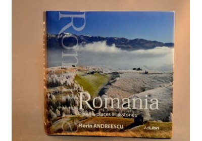 ROMANIA, PEOPLE, PLACES AND STORIES